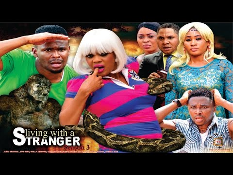 Living with A Stranger  season 3    - 2016 Latest Nigerian Nollywood movie