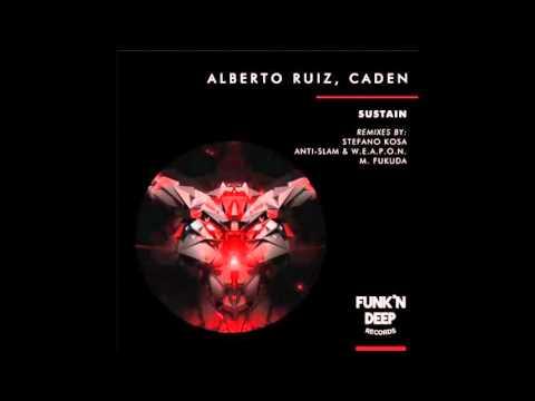 Alberto Ruiz, Caden - Sustain (Original Mix)