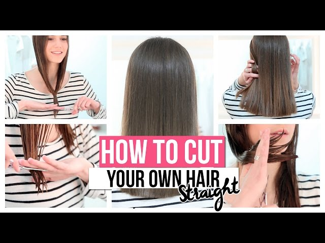 how to cut my own hair how to cut your own hair straight