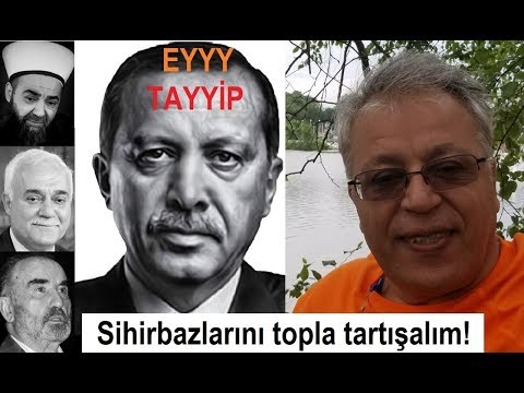 Edip Yüksel (T) Eyyy Tayyip Sihirbazlarını topla TARTIŞALIM (видео)
