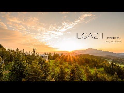 ILGAZ II Timelapse Film  Ahmet Yasir Karakaş