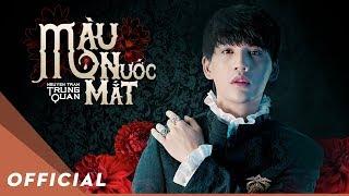 Video Màu Nước Mắt - Nguyễn Trần Trung Quân   Official Music Video MP3, 3GP, MP4, WEBM, AVI, FLV Februari 2019