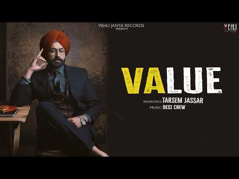 Value Official Song | Tarsem Jassar | Latest Punjabi Songs 2018 | Vehli Janta Records