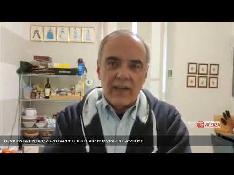 TG VICENZA | 15/03/2020 | APPELLO DEI VIP PER VINCERE ASSIEME