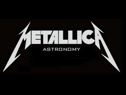 astronomy - Song: Metallica - Astronomy (Original by Blue yster Cult) Album: Garage Inc (1998) A great song proformed by Metallica. Never been played live before, but s...