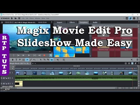 Magix Movie Edit Pro 2017 Slideshow Made Easy Tutorial - All steps to make a slideshow