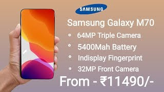 Samsung Galaxy M70 - First Look, 64MP Camera, Launch Date In India, Price, Specs