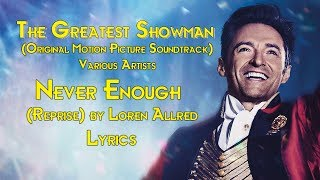 Never Enough Reprise by Loren Allred Lyrics