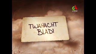 Twahacht Bladi du 09-06-2019 Canal Algérie