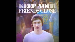 Thumbnail for Dylan Owen — Keep Your Friends Close