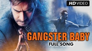 Gangster Baby – Action Jackson (Video Song) | Ajay Devgn, Manasvi Mamgai