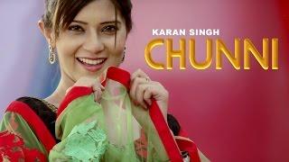 Video CHUNNI - Full Video || Karan Singh || Panj-aab Records || Latest Punjabi Song 2016 MP3, 3GP, MP4, WEBM, AVI, FLV Desember 2018