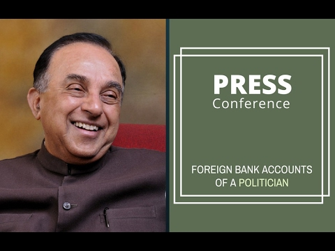 Dr. Subramanian Swamy Press Conference on Foreign Account Investigation