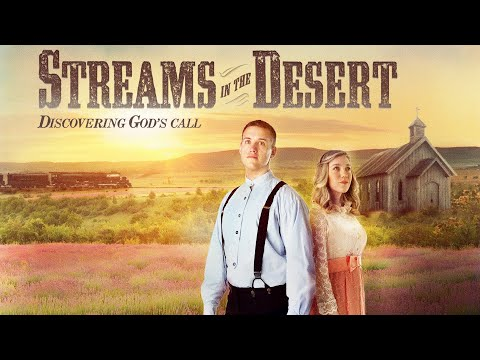 Streams in the Desert: Discovering God's Call (2015) | Full Movie | Derek Bash | Heather Bash