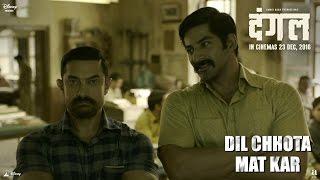 Dil Chhota Mat Kar - Dialogue Promo - Dangal