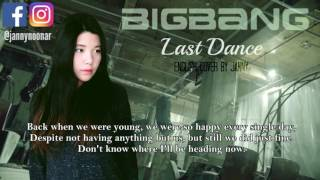 Download Lagu BIGBANG (빅뱅) - LAST DANCE | English Cover by JANNY Mp3