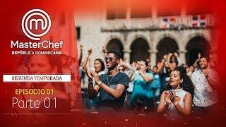 MasterChef República Dominicana | Episodio 1 | Temporada 2