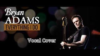 Bryan Adams - Everything i do (Stefano Como cover )