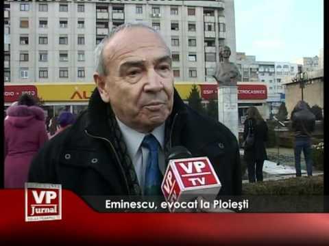 Eminescu, evocat la Ploieşti