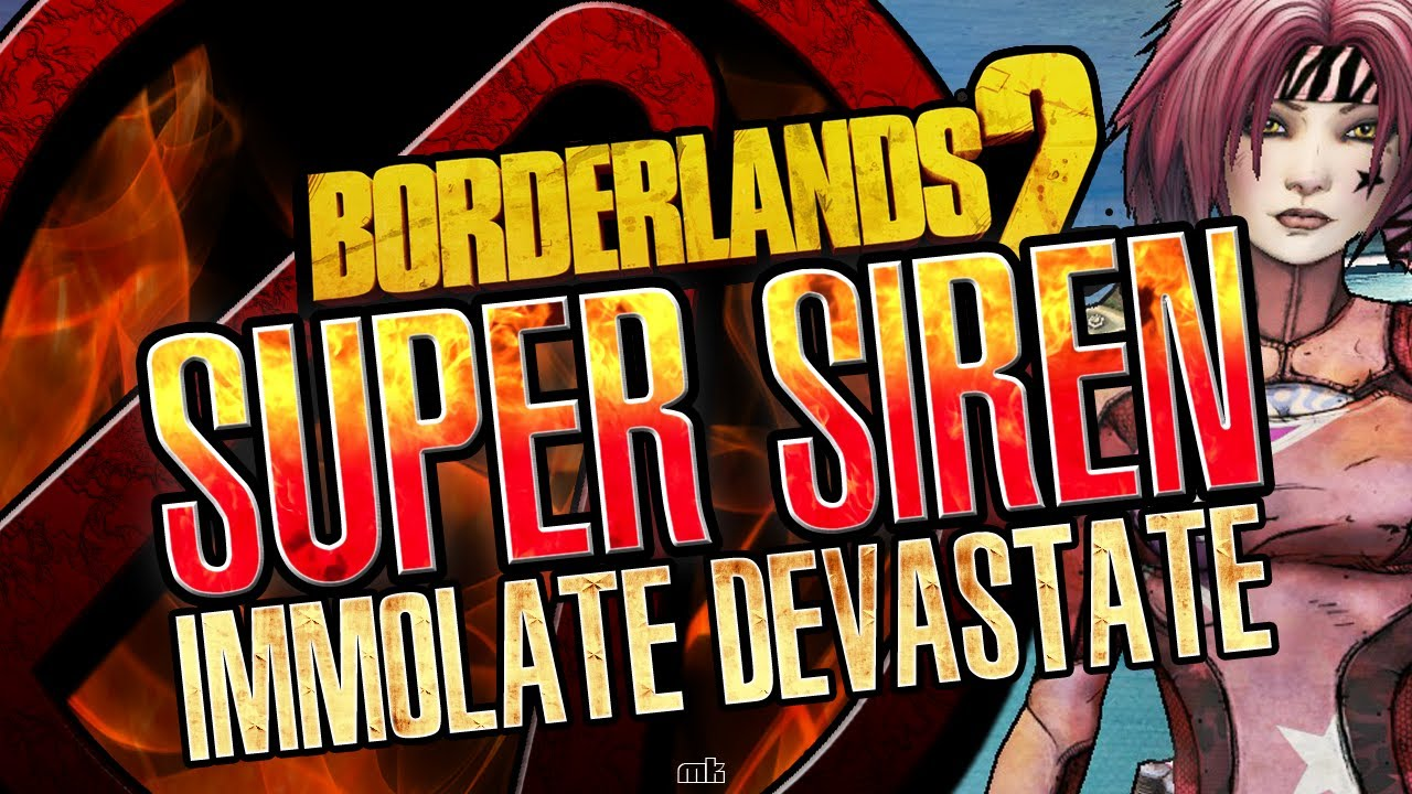 Borderlands 2 Super Siren Immolate Devastator