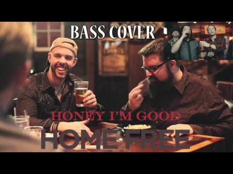 Home Free - Honey, I'm Good | Tomi Bass Cover | HD