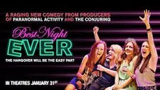Nonton Best Night Ever (2013) with Samantha Colburn, Eddie Ritchard, Desiree Hall Movie Film Subtitle Indonesia Streaming Movie Download