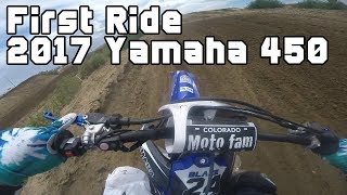 2. First Ride - 2017 Yamaha YZ450F