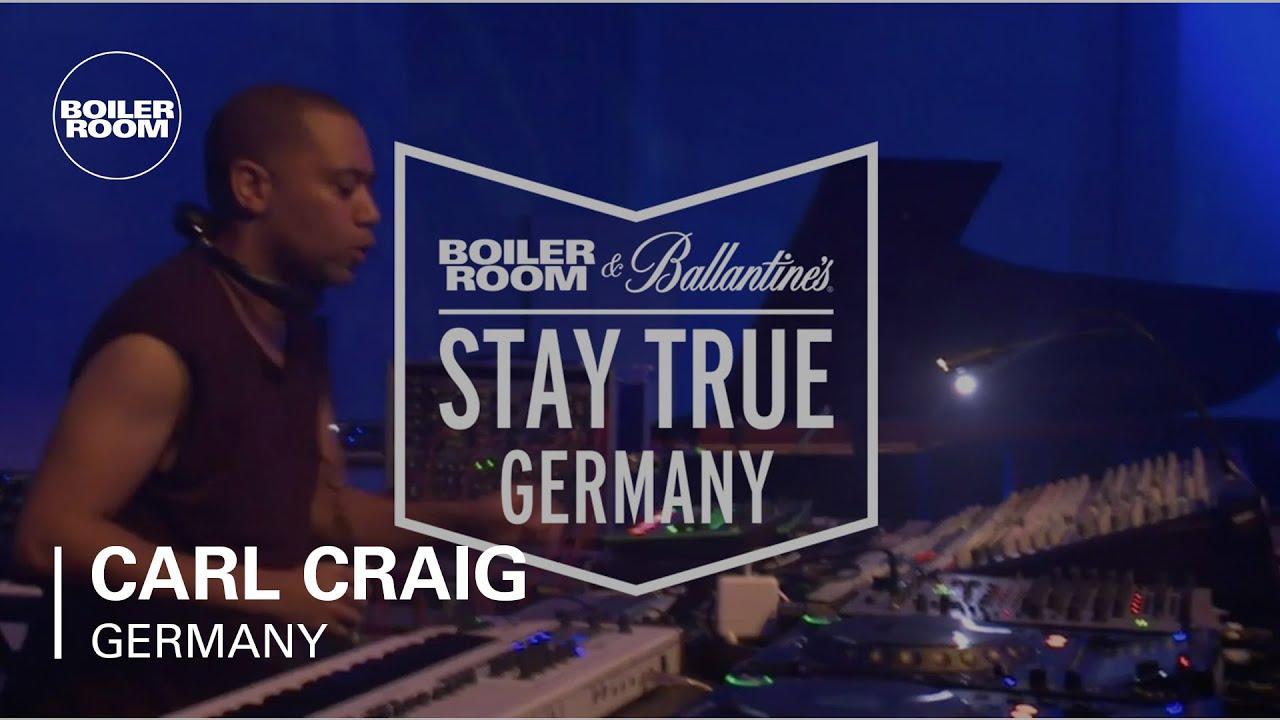 Carl Craig - Live @ Boiler Room & Ballantine's Stay True Germany 2015