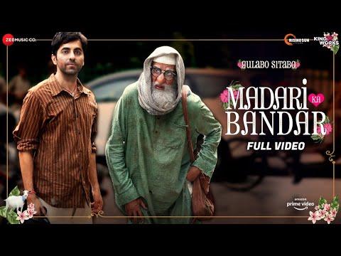 Madari ka Bandar - Full Video | Gulabo Sitabo | Amitabh Bachchan & Ayushmann Khurrana | Tochi, Anuj