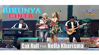 Nella Kharisma feat Cak Rull - Birunya Cinta [OFFICIAL]