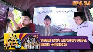 Video Sobri dan Lukman Mual Naik Angkotnya Mas Fahri - Kun Anta 3 Eps 34 MP3, 3GP, MP4, WEBM, AVI, FLV Agustus 2019