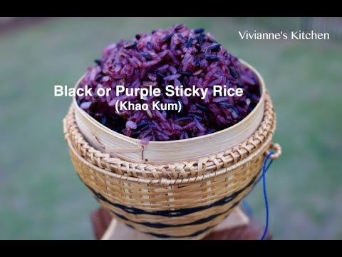 How To Cook Black Or Purple Sticky Rice (Khao Kum)