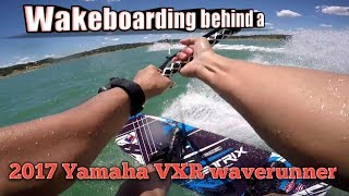 7. Wakeboarding behind a 2017 Yamaha VXR waverunner at Canyon Lake, Texas