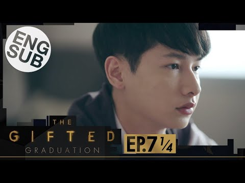 [Eng Sub] The Gifted Graduation | EP.7 [1/4]
