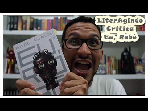 LiterAgindo - Crítica Eu, Robô