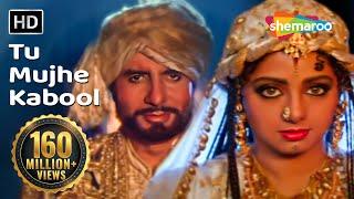 Video Tu Mujhe Kabool I - Amitabh Bachchan - Sridevi - Khuda Gawah - Bollywood Love Songs {HD} MP3, 3GP, MP4, WEBM, AVI, FLV Juli 2018