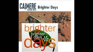 Cajmere feat Dajae - brighter days (Just Blaze 'the ReOPENed 3am mix')