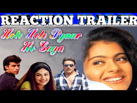 Hote Hote Pyar Ho Gaya 1999 Reaction Trailer|Full Romantic Comedy|Kajol/Jackie Shroff/Atul Agnihotri