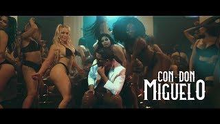 Video Don Miguelo - Con Don Miguelo ( Video Oficial ) MP3, 3GP, MP4, WEBM, AVI, FLV Desember 2018