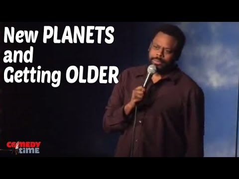 New Planets and Getting Older (Stand Up Comedy)