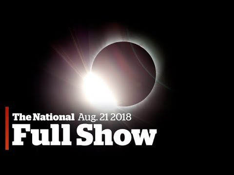 The National for Monday August 21st: Solar Eclipse, Trump's Afghan Strategy, Stalin Popular Again (видео)