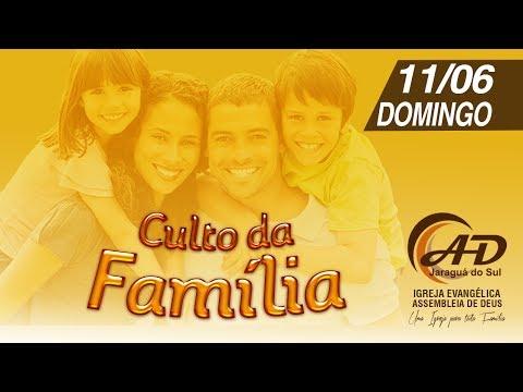 Culto da Família - 11/06/2017
