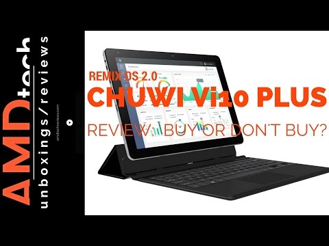 Chuwi Vi10 Plus with Remix OS 2.0 Review:  Buy or Don't Buy?