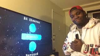Video Ed sheeran and Beyonce- Perfect (Reaction) MP3, 3GP, MP4, WEBM, AVI, FLV Januari 2018