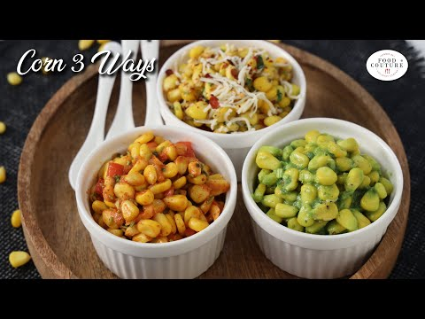 Corn 3 Ways | Quick Easy & Delicious | Chetna Patel Recipes