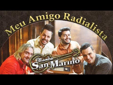 Banda San Marino - Meu Amigo Radialista