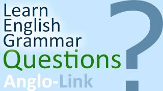 Questions, Usage of questions, Learn English Grammar