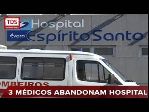 3 MÉDICOS ONCOLOGISTAS ABANDONAM HOSPITAL DE ÉVORA