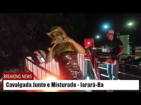 Gelinho com Mel ao vivo na IV Cavalgada Junto e Misturado em Irará-Ba