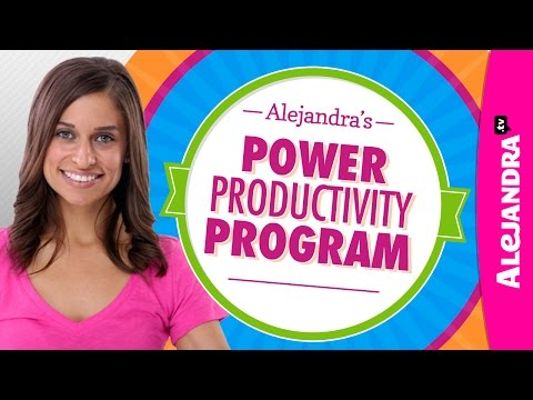 Power Productivity Program by Alejandra.tv - How to Stay Organized